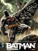 Batman Eternal T1 de Collectif chez Urban Comics