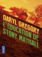 L'education De Stony Mayhall de Gregory Daryl chez Pocket