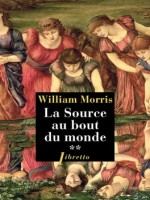 La Source Au Bout Du Monde T2 de Morris William chez Libretto