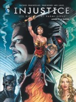 Injustice Tome 6 de Taylor/collectif chez Urban Comics