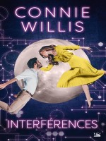 Interferences de Willis Connie chez Bragelonne