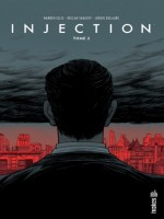 Injection Tome 2 de Ellis/shalvey/bellai chez Urban Comics