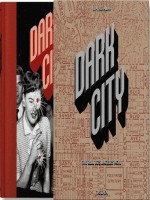 Dark City. The Real Los Angeles Noir - Va de Heimann Jim chez Taschen