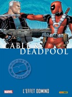 Cable / Deadpool T03 de Nicieza Brown Lim Jo chez Panini