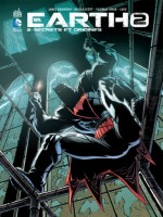 Earth 2 Tome 2 Secrets Et Origines de Robinson James chez Urban Comics