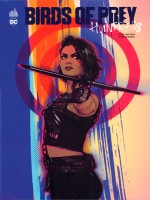 Birds Of Prey Rebirth - Birds Of Prey - Tome 0 de Madison Ivory chez Urban Comics