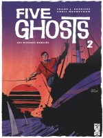 Five Ghosts - Tome 02 de Barbiere Mooneyham chez Glenat Comics