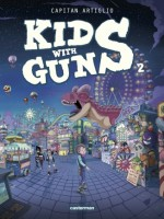 Kids With Guns - T02 de Artiglio chez Casterman