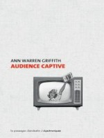 Audience Captive de Griffith Ann Warren chez Clandestin