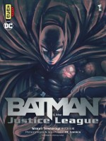 Batman And The Justice League, Tome 1 de Teshirogi Shiori chez Kana