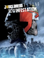 Judge Dredd / Aliens : Infestation -edition Prenium de John Wagner chez Wetta Worldwide