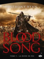 Blood Song, T3 : La Reine Du Feu de Ryan Anthony chez Milady Imaginai