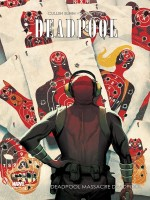 Deadpool Massacre Deadpool de Bunn-c Espin-s chez Panini
