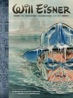 Will Eisner : The Centennial Celebration 1917-2017 - Dark Horse de Collectifs Gallisol chez Futuropolis