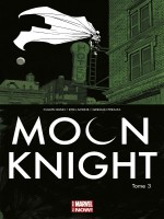 Moon Knight All New Marvel Now T03 de Bunn Ackins Peralta chez Panini