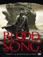 Blood Song, T2 : Le Seigneur De La Tour de Ryan Anthony chez Milady Imaginai