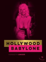 Hollywood Babylone (edition De Luxe) de Anger Kenneth chez Tristram