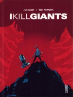 I Kill Giants de Kelly Joe chez Hi Comics