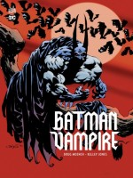 Batman Vampire de Moench/jones chez Urban Comics