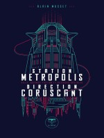 Station Metropolis, Direction Corsucant - Ville, Science-fiction Et Sciences Sociales de Musset Alain chez Belial