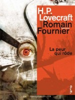 La Peur Qui Rode de Lovecraft/fourn chez Alternatives