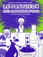 Le Pantheon Des Savants Fous de Wilson-d.h Long-a.c chez Calmann-levy
