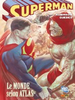 Superman : The Coming Of Atlas de Robinson-j Guedes-r chez Panini
