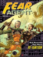 Fear Agent T1-re-ignition de Remender/moore chez Akileos