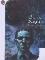 Dagon de Lovecraft Howard P. chez J'ai Lu