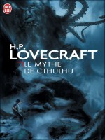 Le Mythe De Cthulhu de Lovecraft Howard P. chez J'ai Lu