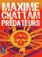 Predateurs de Chattam Maxime chez Pocket