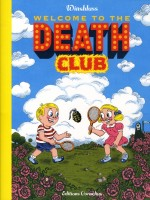 Welcome To The Death Club de Winshluss/ chez Cornelius