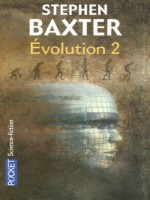 Evolution T2 de Baxter Stephen chez Pocket