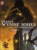 La Conspiration Merlin de Wynne Jones Diana chez J'ai Lu
