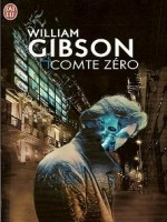 Comte Zero de Gibson William chez J'ai Lu