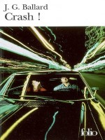 Crash! de Ballard J G chez Gallimard