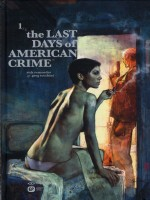 The Last Days Of American Crime de Remender/maleev/tocc chez Emmanuel Proust