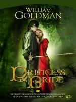 Princess Bride de Goldman/william chez Milady