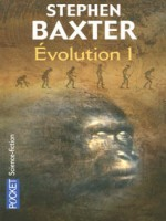 Evolution T1 de Baxter Stephen chez Pocket