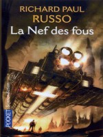 La Nef Des Fous de Russo Richard Paul chez Pocket