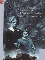 L'abomination De Dunwich de Lovecraft Howard P. chez J'ai Lu