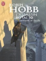 L'assassin Royal T10 - Serments Et Deuils de Hobb Robin chez J'ai Lu