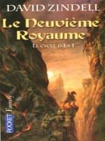 Le Cycle D'ea T1 Le Neuvieme Royaume de Zindell David chez Pocket