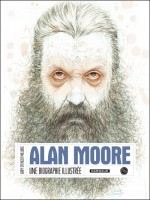 Alan More, Une Biographie Illustree de Spencer Millidge/gar chez Huginn Muninn