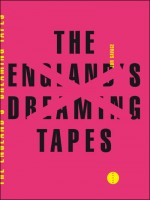 England's Dreaming Tapes (the) de Savage/jon chez Allia