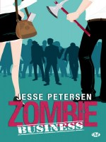 Zombie Business de Petersen/jesse chez Milady