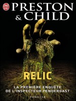 Relic de Preston Et Child Dou chez J'ai Lu