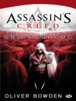 Assassin's Creed: Brotherhood de Bowden/oliver chez Milady