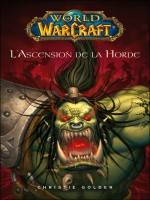 World Of Warcraft L'ascension De La Horde de Knaak-ra chez Panini