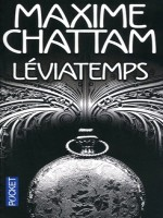 Leviatemps de Chattam Maxime chez Pocket